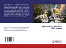 Bookcover of Implementing Semantic Web Services