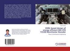 Bookcover of VHDL based design of energy efficient MIL-STD 1553B Manchester Decoder