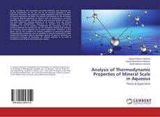 Analysis of Thermodynamic Properties of Mineral Scale in Aqueous kitap kapağı