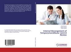 Bookcover of Internal Derangement of Temporomandibular Joint-A Review