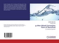 Portada del libro de g-Jitter Mixed Convection Flow of Nanofluid