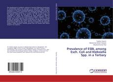 Capa do livro de Prevalence of ESBL among Esch. Coli and Klebsiella Spp. in a Tertiary