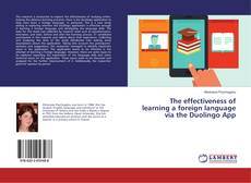 Buchcover von The effectiveness of learning a foreign language via the Duolingo App