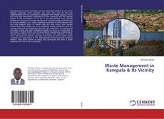 Portada del libro de Waste Management in Kampala & Its Vicinity