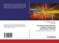 Bookcover of Contemporary Guide to Project, Thesis and Dissertation Writing