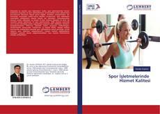 Spor İşletmelerinde Hizmet Kalitesi kitap kapağı