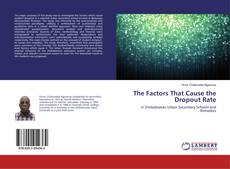 Buchcover von The Factors That Cause the Dropout Rate