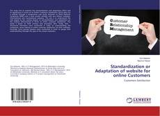 Bookcover of Standardization or Adaptation of website for online Customers