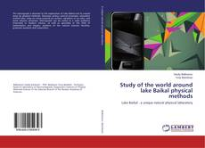 Bookcover of Study of the world around lake Baikal physical methods