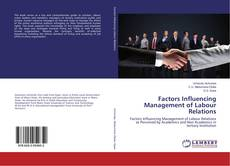 Bookcover of Factors Influencing Management of Labour Relations