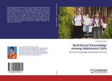Bookcover of Nutritional Knowledge among Adolescent Girls