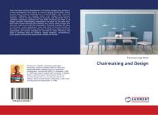 Bookcover of Chairmaking and Design