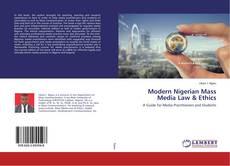 Modern Nigerian Mass Media Law & Ethics的封面