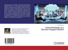 Couverture de Using Ontology as a Decision Support System