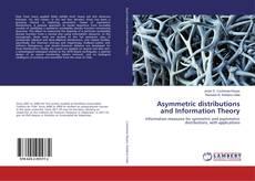 Capa do livro de Asymmetric distributions and Information Theory