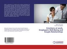 Copertina di Emotions at work, Employee's Well-Being and Couple Relationships