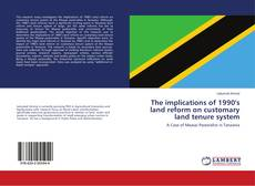 Buchcover von The implications of 1990's land reform on customary land tenure system