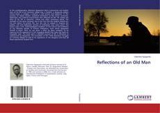 Capa do livro de Reflections of an Old Man
