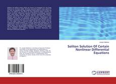 Bookcover of Soliton Solution Of Certain Nonlinear Differential Equations