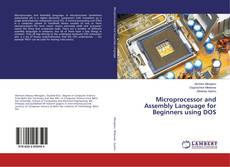 Couverture de Microprocessor and Assembly Language for Beginners using DOS