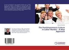 Couverture de The Passionpreneurs Culture in Labor Market – A New Approach