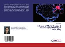 Bookcover of Efficacy of Mime therapy & Conventional therapy in Bell's Palsy