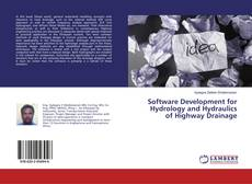 Software Development for Hydrology and Hydraulics of Highway Drainage的封面