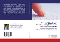 Buchcover von Control of Nonlinear Processes using Fuzzy logic and Neural Networks