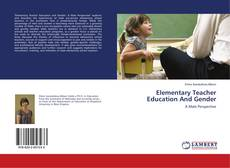 Bookcover of Elementary Teacher Education And Gender