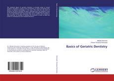 Bookcover of Basics of Geriatric Dentistry