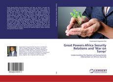 Great Powers-Africa Security Relations and 'War on Terror' kitap kapağı
