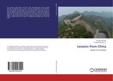 Bookcover of Lessons from China