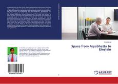 Bookcover of Space from Aryabhatta to Einstein