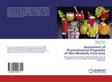 Portada del libro de Assessment of Physiochemical Properties of Non-Alcoholic Fruit Juice