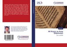Copertina di Ali Kuşçu ve Arap Dilbilimleri