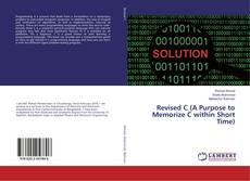 Bookcover of Revised C (A Purpose to Memorize C within Short Time)