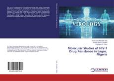 Bookcover of Molecular Studies of HIV-1 Drug Resistance in Lagos, Nigeria