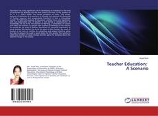 Couverture de Teacher Education: A Scenario