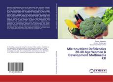 Borítókép a  Micronutrient Deficiencies 20-40 Age Women & Development Multimedia CD - hoz