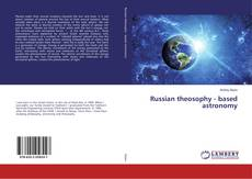 Обложка Russian theosophy - based astronomy
