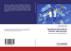 Borítókép a  Synthetic Biomedical Indoles Monograph - hoz