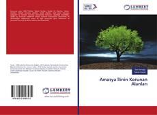 Bookcover of Amasya İlinin Korunan Alanları