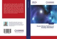 Evren Güneş Yerküre ve Sıradışı Olasılıklar kitap kapağı