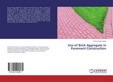 Bookcover of Use of Brick Aggregate in Pavement Construction