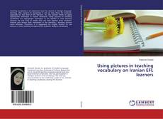 Portada del libro de Using pictures in teaching vocabulary on Iranian EFL learners
