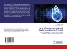 Bookcover of Lung ultrasonography and acute cardiogenic dyspnea