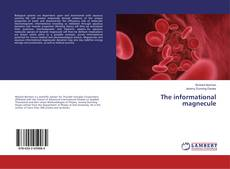 Buchcover von The informational magnecule