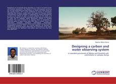 Bookcover of Designing a carbon and water observing system
