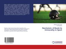 Buchcover von Narcissism: A Route to Immorality in Sport