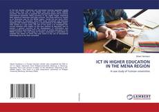Bookcover of ICT IN HIGHER EDUCATION IN THE MENA REGION
